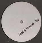 Acid And Mental 03