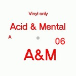 Acid And Mental 06