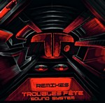 Troubles Fete Remixes LP
